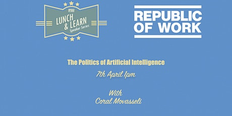 The Politics of Artificial Intelligence tickets