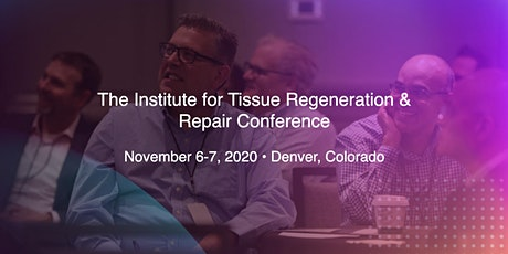 The Institute for Tissue Regeneration & Repair - 2020 Conference tickets