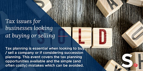 Tax aspects of buying / selling a company (Incl. succession planning) tickets