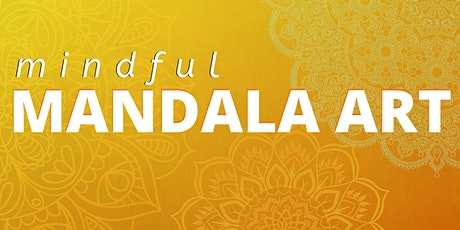 Mindful Mandala Art tickets
