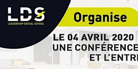 CONFÉRENCE LANCEMENT OFFICIEL  DE L'ECOLE LEADERSHIP DIGITAL SCHOOL billets