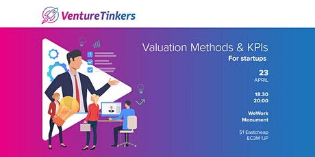 Valuation Methods and KPIs for startups tickets