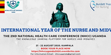 The 2nd NATIONAL HEALTH CARE CONFERENCE (NHCC) UGANDA - The knowledge sharing platform for nurses and midwives tickets