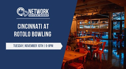 Network After Work Cincinnati at Rotolo Bowling tickets