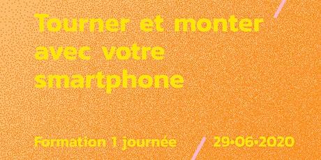 Formation // Tourner & monter avec son smartphone billets
