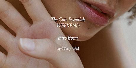 The Core Essentials Intro Event tickets