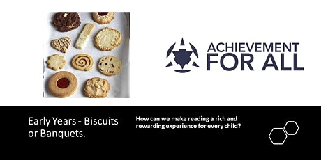 Early Years - Biscuits or Banquets. tickets