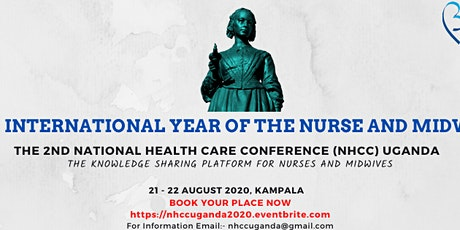 The 2nd NATIONAL HEALTH CARE CONFERENCE (NHCC) UGANDA tickets