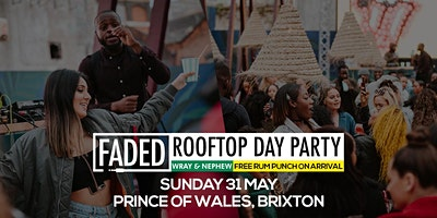 Faded Rooftop Day Party + Free Rum Punch