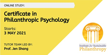 Certificate in Philanthropic Psychology -  3 May 2021 tickets