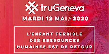 #truGeneva 2020 tickets