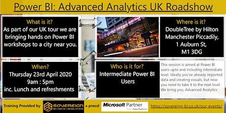 Power BI Advanced Analytics Hands on Workshop. UK Tour. Manchester, Greater Manchester. tickets