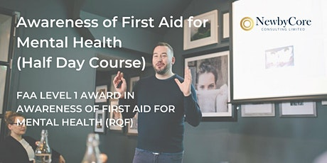 Awareness of First Aid for Mental Health - Half Day (London) tickets