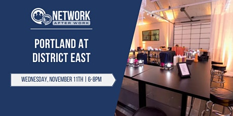 Network After Work Portland at District East tickets