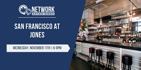 Network After Work San Francisco at Jones tickets