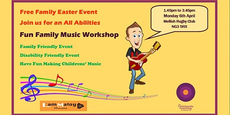 Free Easter Family Fun Music Workshop with Liam Maloy Music tickets