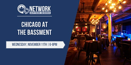 Network After Work Chicago at The Bassment tickets