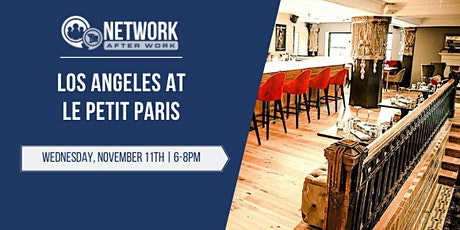 Network After Work Los Angeles at Le Petit Paris billets