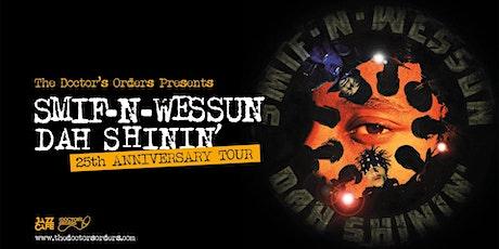 Smif-N-Wessun: Dah Shinin 25 Anniversary tickets