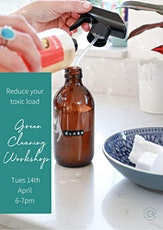 Green Cleaning School with Sarah White - Reduce Your Toxic Load tickets