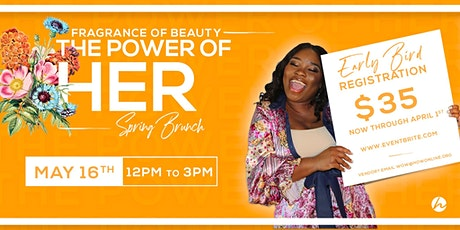 Women of Worth Fragrance of Beauty:The Power of HER Brunch  tickets