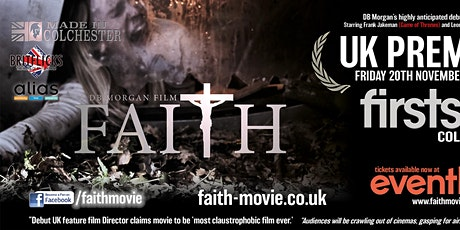 Faith Movie UK Premiere tickets