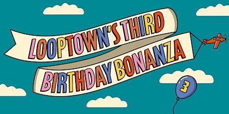 Looptown's Third Birthday BONANZA !   w/ FLEECE & Headsgone. tickets