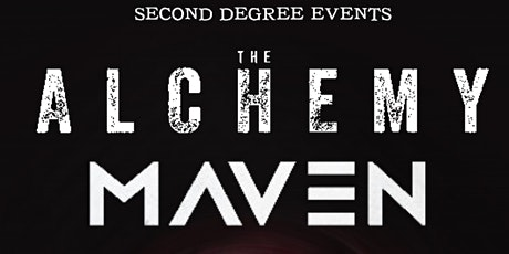 The Alchemy and Maven [Co-Headlining] - Exchange Basement tickets