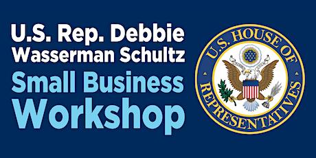 U.S. Rep. Debbie Wasserman Schultz - Early Learning Childcare Business Workshop 2020 tickets