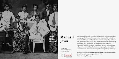 Diskusi Offline Kharsa: MANUSIA JAWA tickets