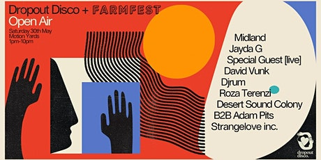 Dropout Disco + Farmfest: Open Air ft. Midland, Jayda G & more! tickets