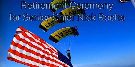 Retirement Ceremony for Senior Chief Rocha tickets