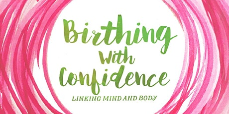 Hypnobirthing Course with Birthing with Confidence tickets