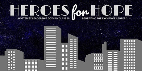 Heroes for Hope benefiting The Exchange Center tickets