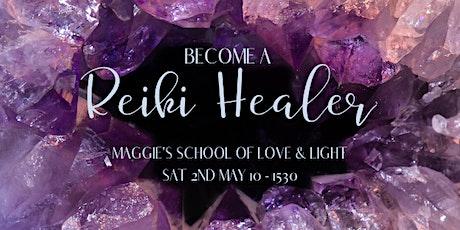 Become a Reiki Healer Workshop- Level I tickets