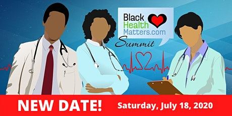 The 4th Black Health Matters Summit & Health Fair (NEW) tickets