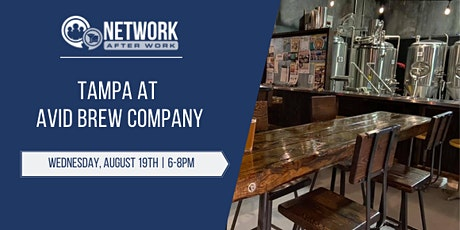 Network After Work Tampa at Avid Brew Company tickets