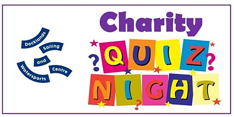 Charity Quiz Night at Docklands Sailing Centre tickets