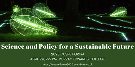 CUSPE Annual Conference - Science & Policy for a Sustainable Future tickets