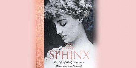 Hugo Vickers talk on 'The Life of Gladys Deacon, Duchess of Marlborough' tickets
