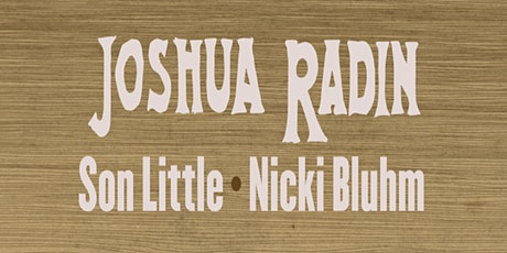 Songwriter Circle feat. Joshua Radin, Son Little, and Nicki Bluhm tickets
