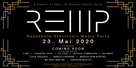 REMP - Rosenheim Electronic Music Party tickets