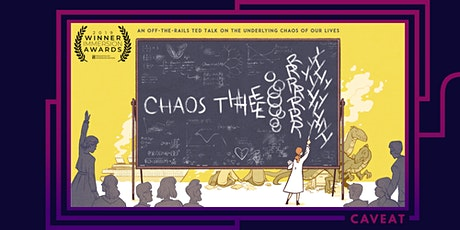 Chaos Theory: an off-the-rails TED Talk on the underlying chaos of our lives  tickets