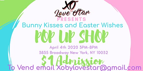 BUNNY KISSES & EASTER WISHES POP UP SHOP tickets