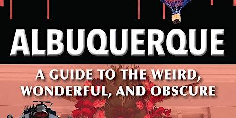 """Secret Albuquerque"" Book Signing and Presentation tickets"
