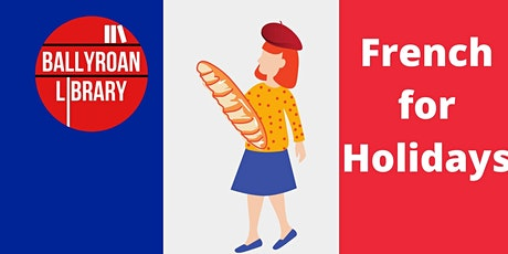 French for Holidays tickets