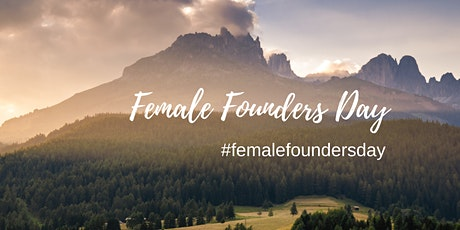Female Founders Day - Creating and Measuring Impact tickets