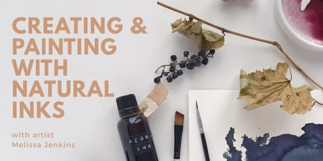 Creating and Painting with Natural Inks tickets