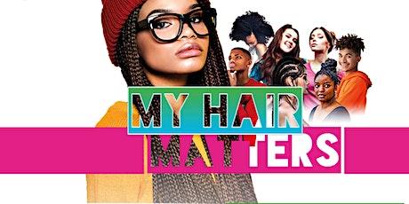 My Hair Matters Children and Teen's Workshop tickets