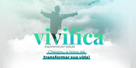 Vivifica Experience - 20/06/2020 ingressos